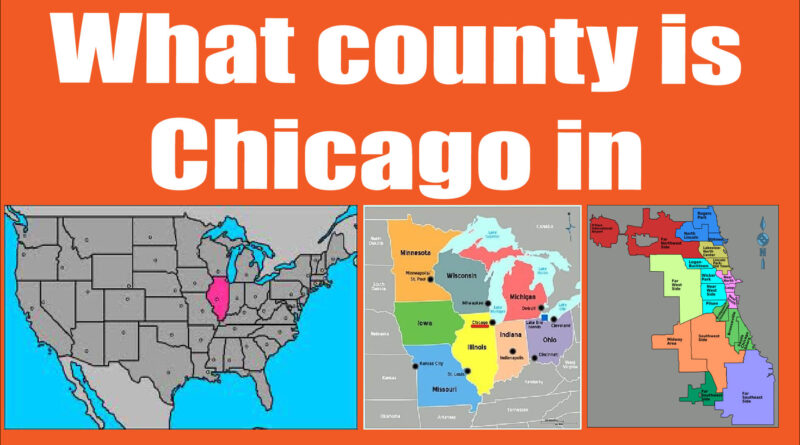 What county is Chicago in