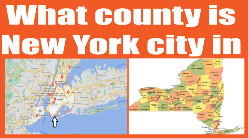 What county is New York city in